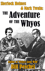 Sherlock Holmes and Mark Twain in the Adventure of the Whyos cover