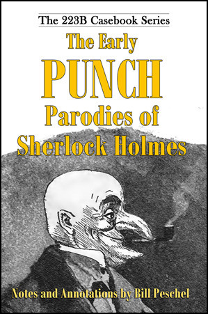 The Early Punch Parodies of Sherlock Holmes book cover